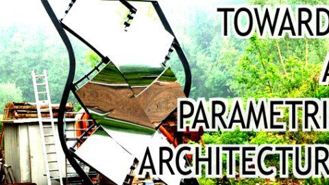 VERS UNE ARCHITECTURE PARAMÉTRIQUE //// supports de présentation définitifs